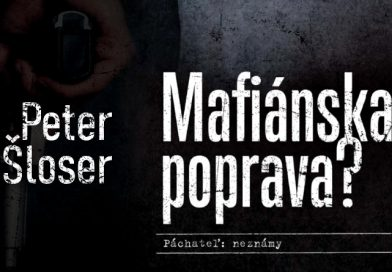 Peter Šloser – Mafiánska poprava?